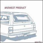 20030303122941-MidwestProduct-Specifics
