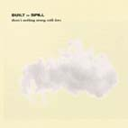 20010716021343-builttospill_theresnothing