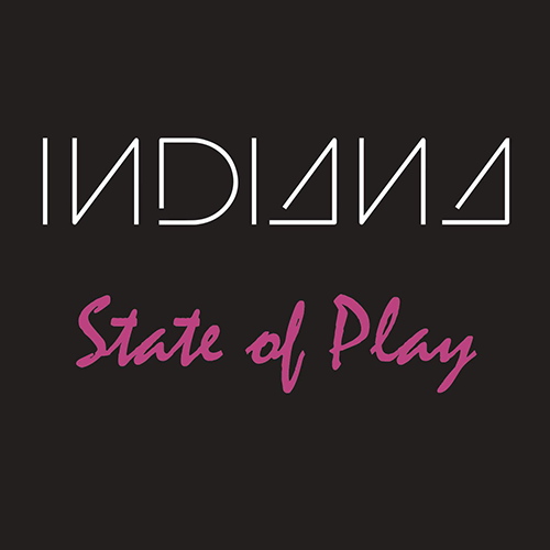 Indiana   State Of Play EP   Sony, 2015